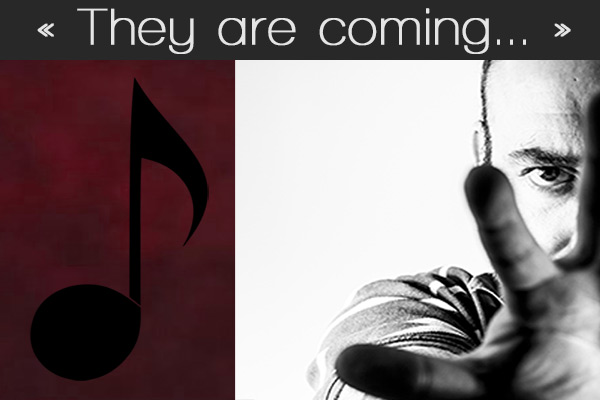 "Music : ""They are coming…"" – ONE LIFE TO CREATE"