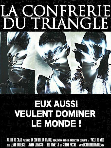 """Court métrage : """"La Confrérie du triangle"""" www.laconfreriedutriangle.com"""